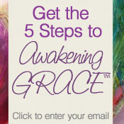 Get the 5 steps to awakening grace video